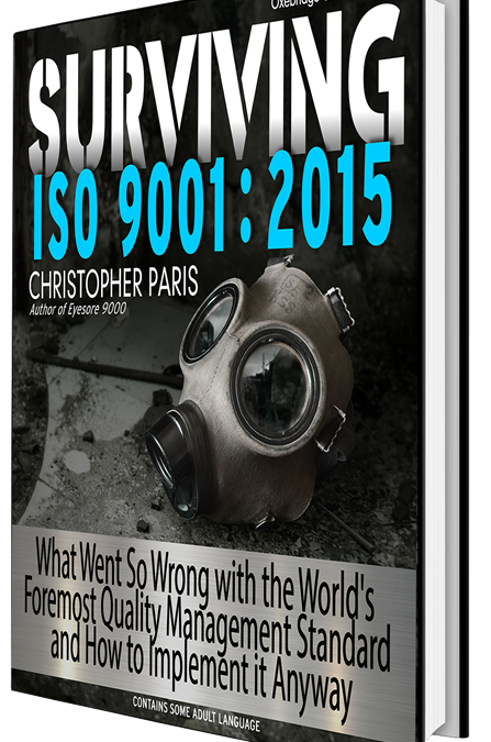 "Here's the Final Table of Contents for ""Surviving ISO 9001:2015"""