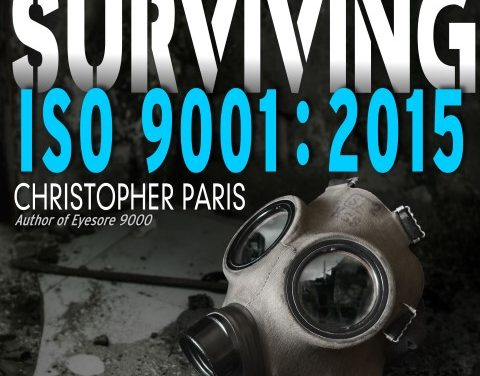 Read Sample Chapters from Surviving ISO 9001:2015