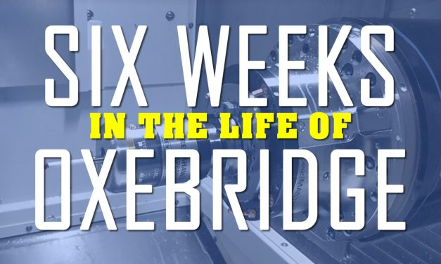 Six Weeks in the Life of Oxebridge