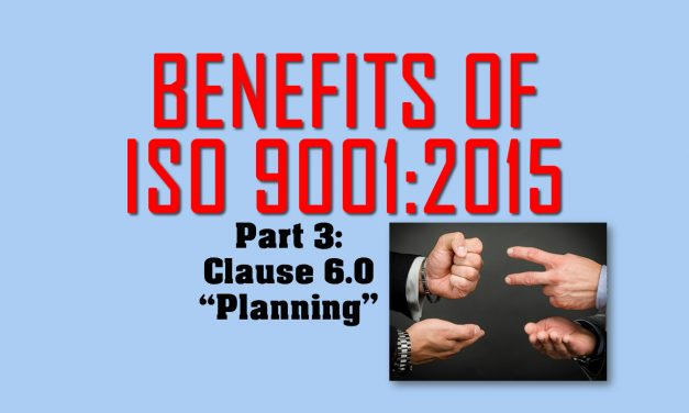 Benefits of ISO 9001, Part 3: Clause 6 on Planning