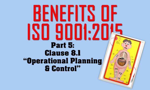 Benefits of ISO 9001, Part 5: Clause 8.1 on Operational Planning
