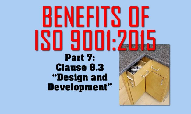 Benefits of ISO 9001, Part 7: Clause 8.3 on Design & Development