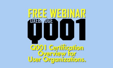 Free Webinars on Q001 Certification for User Organizations – DATES ADDED
