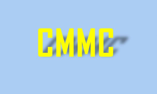 """DoD Won't Freeze CMMC Model, """"Phase 2"""" Version Will Impact on Manufacturing Firms"""