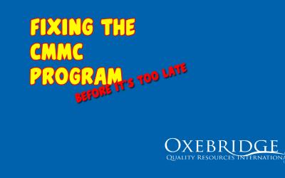 Oxebridge Explainer Video: Fixing the CMMC Program (Before It's Too Late)