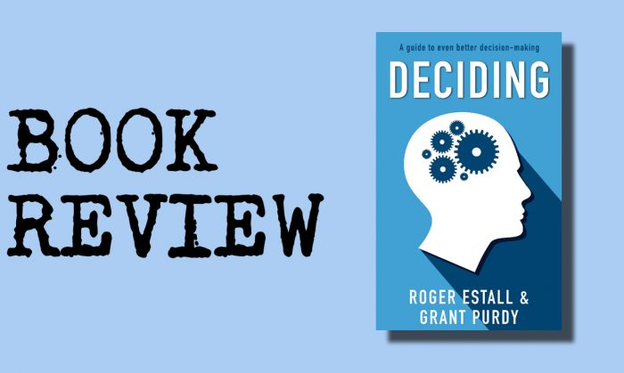 """Book Review: """"Deciding"""" – Don't Call It Risk Management"""