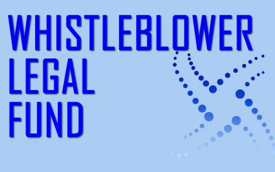 New Whistleblower Legal Fund Opened for Donations